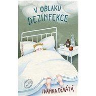 V oblaku dezinfekce - Kniha