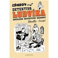 Záhady detektiva Ludvíka - Kniha