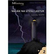 Maják na útesu lastur a povídka Agapo - Kniha