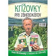 Krížovky pre záhradkárov - Kniha