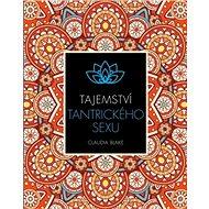 Tajemství tantrického sexu - Kniha