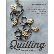 Quilling, šperky z papíru - Kniha