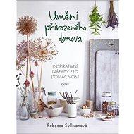 Umění přirozeného domova - Kniha
