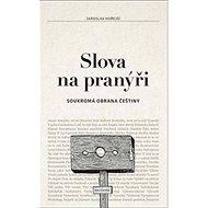 Slova na pranýři - Kniha