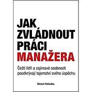 Jak zvládnout práci manažera - Kniha
