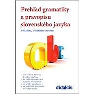 Prehľad gramatiky a pravopisu slovenského jazyka - Kniha