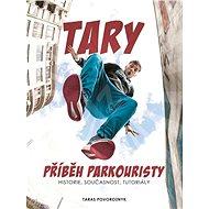 Tary: Příběh parkouristy - Kniha