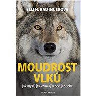 Moudrost vlků - Kniha