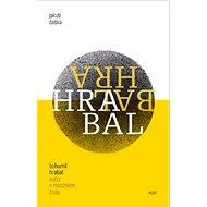 Bohumil Hrabal Autor v množném čísle - Kniha