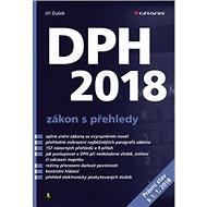 DPH 2018 zákon s přehledy - Kniha