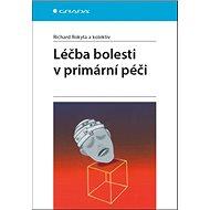 Léčba bolesti v primární péči - Kniha