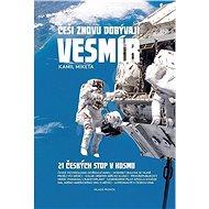 Češi znovu dobývají vesmír - Kniha