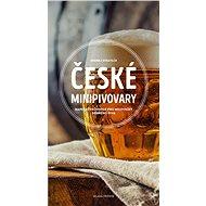 České minipivovary - Kniha