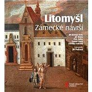 Litomyšl Zámecké návrší - Kniha