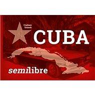 Cuba semilibre - Kniha