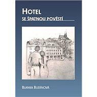 Hotel se špatnou pověstí - Kniha