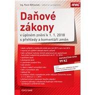 Daňové zákony v úplném znění k 1. 1. 2018 s přehledy a komentáři změn - Kniha