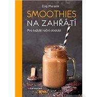Smoothies na zahřátí - Kniha