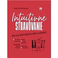 Intuitívne stravovanie - Kniha