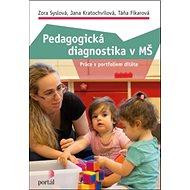 Pedagogická diagnostika v MŠ - Kniha