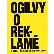 Ogilvy o reklamě v digitálním věku - Kniha