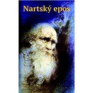 Nartský epos - Kniha