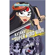Katana na Super Hero High - Kniha