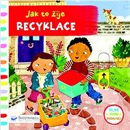 Jak to žije Recyklace - Kniha