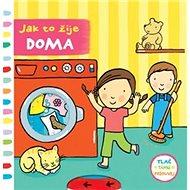 Jak to žije doma - Kniha