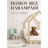 Domov bez harampádí - Kniha