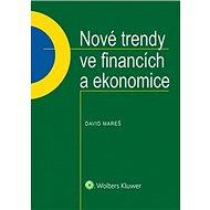 Nové trendy ve financích a ekonomice - Kniha