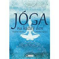 Jóga na každý den - Kniha