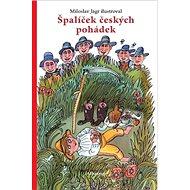 Špalíček českých pohádek - Kniha