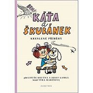 Káťa a Škubánek Kreslené příběhy - Kniha