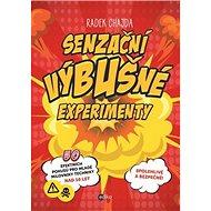 Senzační výbušné experimenty - Kniha