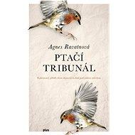 Ptačí tribunál - Kniha