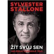 Sylvester Stallone: Žít svůj sen - Kniha