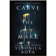 Carve the Mark - Kniha