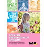 Rozvíjíme environmentální cítění dětí - Kniha