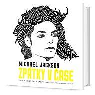 Michael Jackson Zpátky v čase - Kniha
