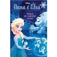 Anna a Elsa Návrat do Ledového paláce - Kniha