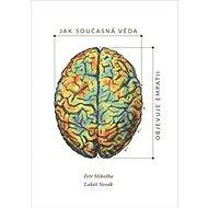 Jak současná věda objevuje empatii - Kniha