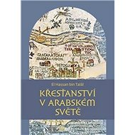 Křesťanství v arabském světě - Kniha