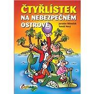 Čtyřlístek na nebezpečném ostrově - Kniha