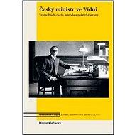 Český ministr ve Vídni - Kniha
