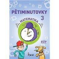 Pětiminutovky Matematika 3