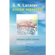 Systém, který léčí: Odhalení příčin nemocí - Kniha