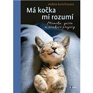 Má kočka mi rozumí - Kniha