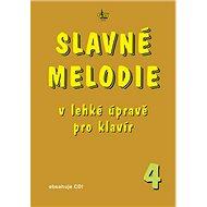 Slavné melodie v lehké úpravě pro klavír 4 - Kniha
