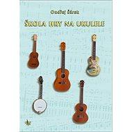 Škola hry na ukulele - Kniha